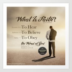 What Is Faith? Art Print