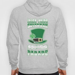 Irish Pride Savannah St. Patricks Day Parade Top Hat Hoody
