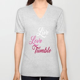 Live Love Tumble Gymnastics T-shirt Unisex V-Neck