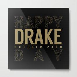 Drake Day Metal Print