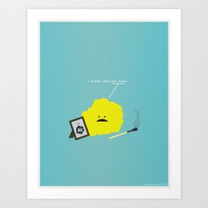 I Sulfur When You Argon Art Print