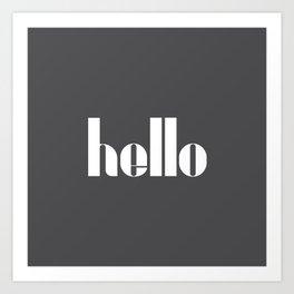 Hello (Charcoal Black) Art Print