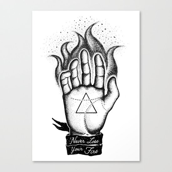 NEVER LOSE YOUR FIRE Canvas Print