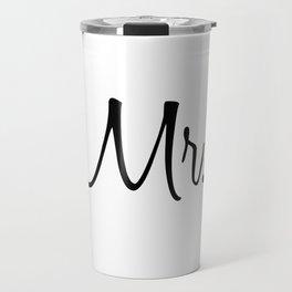 Mr & Mrs Pillow Cases Travel Mug