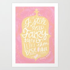 believe in fairytales Art Print