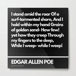 91  Edgar Allen Poe Quotes   201012  Existentialism Nihilism Existentialist Philosophy Writer Raven Metal Print