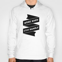 work hard Hoodies featuring Work Hard by WellHued