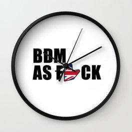 BDM AS F*CK Wall Clock