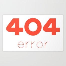ERROR 404 red Art Print