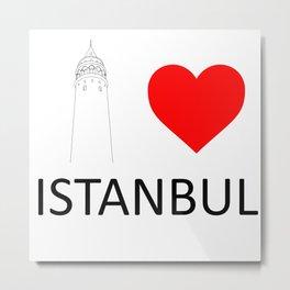 I Love Istanbul Metal Print