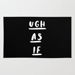 Ugh As If black-white typography poster black and white design bedroom wall home decor Rug
