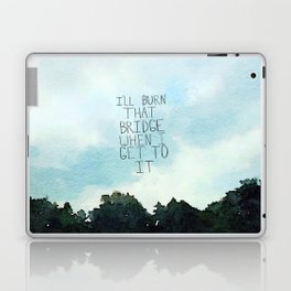 Burn That Bridge Laptop & iPad Skin