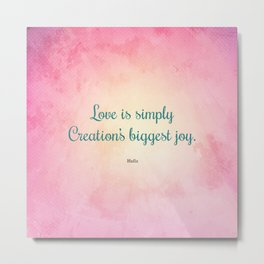 Love is Simply... Quote by Hafiz Metal Print