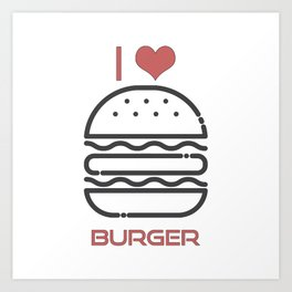 I Love Burger - BBQ Barbecue Grill Design Art Print