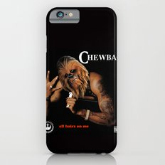 Chewbac - All Hairz on me Slim Case iPhone 6s