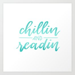 Chillin and Readin Art Print