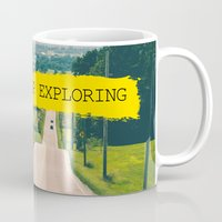 never stop exploring Mugs featuring Never stop exploring by Ale Ibanez