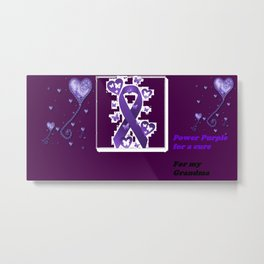 Power Purple For a Cure - For My Grandma Metal Print