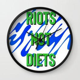 Riots not Diets Wall Clock