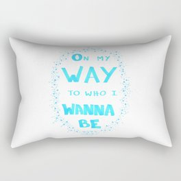On my way to who I wanna be - Blue Rectangular Pillow