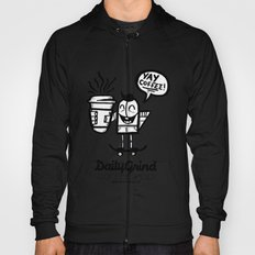 Daily Grind Coffe Shop Hoody