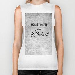 Not Evil just Wicked Biker Tank