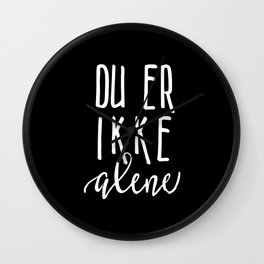 You are not alone inverted Wall Clock