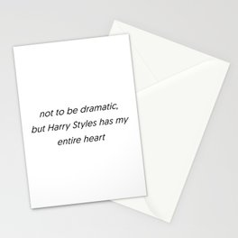 not to be dramatic Stationery Cards