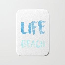 A Simple LIfe Near A Beach Is All I want Bath Mat