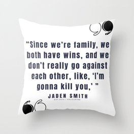 17  |  Jaden Smith Quotes | 190904 Throw Pillow