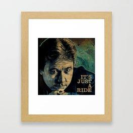 It's Just A Ride Framed Art Print