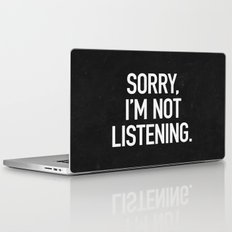 Sorry, I'm not listening Laptop & iPad Skin