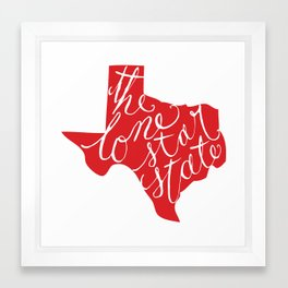 The Lone Star State - Texas Framed Art Print