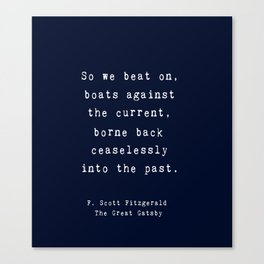 'So We Beat On' Quote - The Great Gatsby Canvas Print
