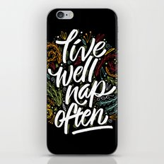 live well, nap often iPhone & iPod Skin