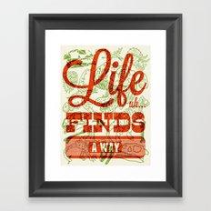 Life Finds A Way Framed Art Print