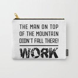Work - Hustle Motivation for Entrepreneurs Fitness Trainer And Bodybuilder Carry-All Pouch