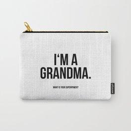 I'm a grandma Carry-All Pouch