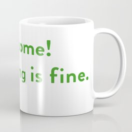 The Good Place - Welcome, Everything is fine.  Coffee Mug