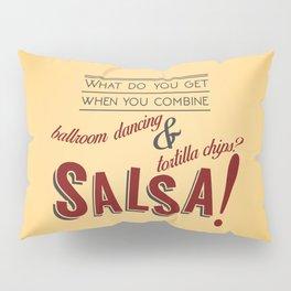 Salsa! Pillow Sham