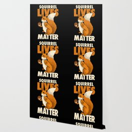 Squirrel Lives Matter Saying For Animal Rights - Design With Nuts Wallpaper