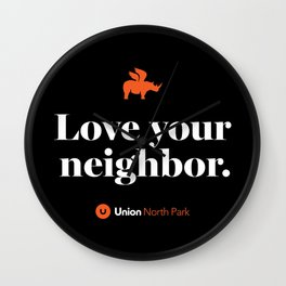 North Park – Love Your Neighbor – Union – Black Wall Clock