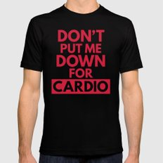 Down for Cardio Funny Gym Quote Mens Fitted Tee MEDIUM Black