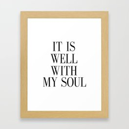 PRINTABLE ART, It Is Well With My Soul, Inspirational Quote,Bible Verse Wall Art Framed Art Print