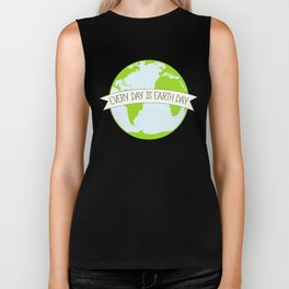 Every Day is Earth Day Biker Tank