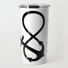 """I refuse to sink"" Quote (Infinity Anchor Symbol) Travel Mug"