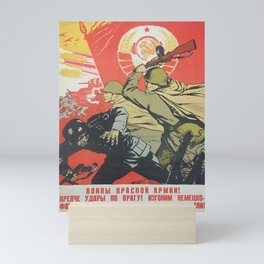 lenin, Red Army warriors! Fight the enemy harder! Let's get rid of german fascist scoundrels from our Motherland! Mini Art Print