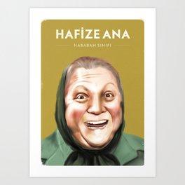 Hafize Ana - Hababam Sınıfı Art Print