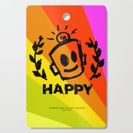 International Day of HAPPINESS Cutting Board