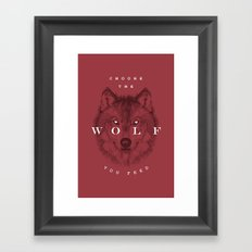 Choose the Wolf You Feed Framed Art Print